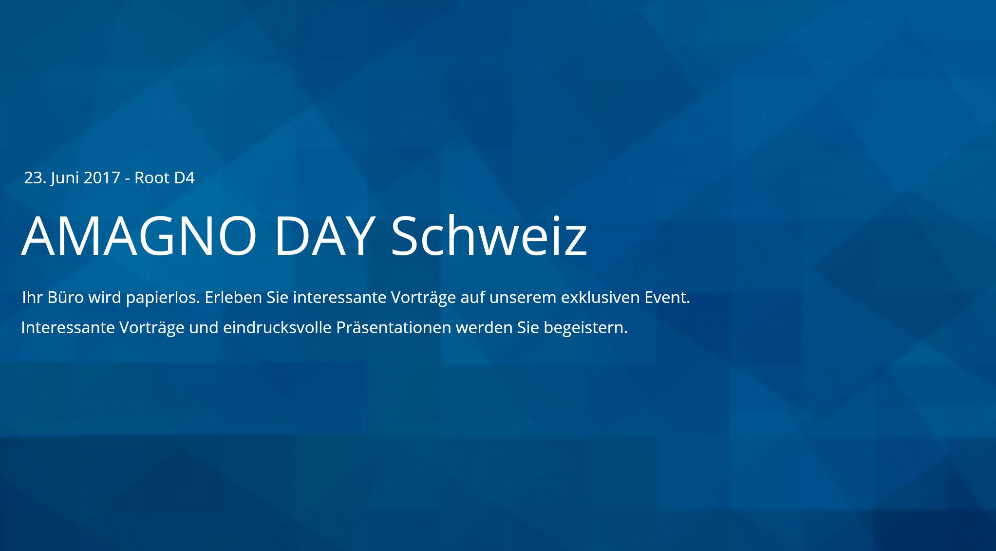 Event: AMAGNO DAY Schweiz am 23.06.17