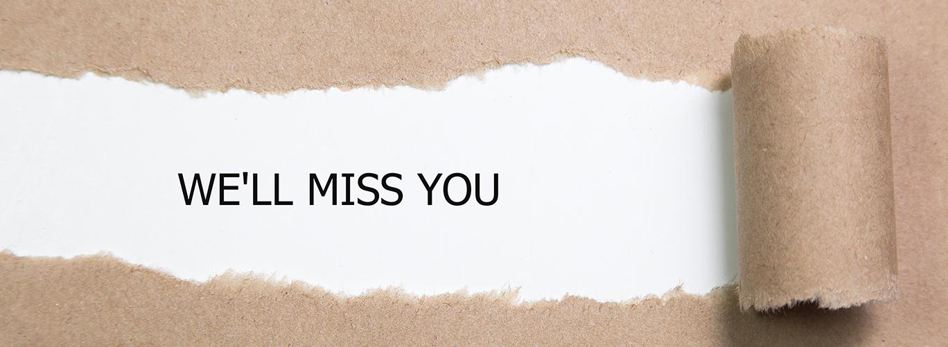 We will miss you  - Newsletter Abmeldung