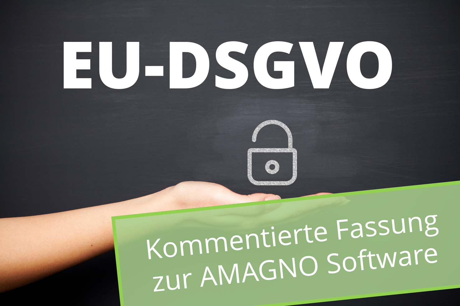 EU-DSGVO – kommentierter Gastbeitrag