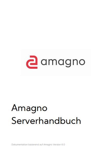 amagno 6 serverhandbuch - Dokumentation