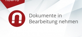 How-To: AMAGNO Advanced – Dokumente bearbeiten