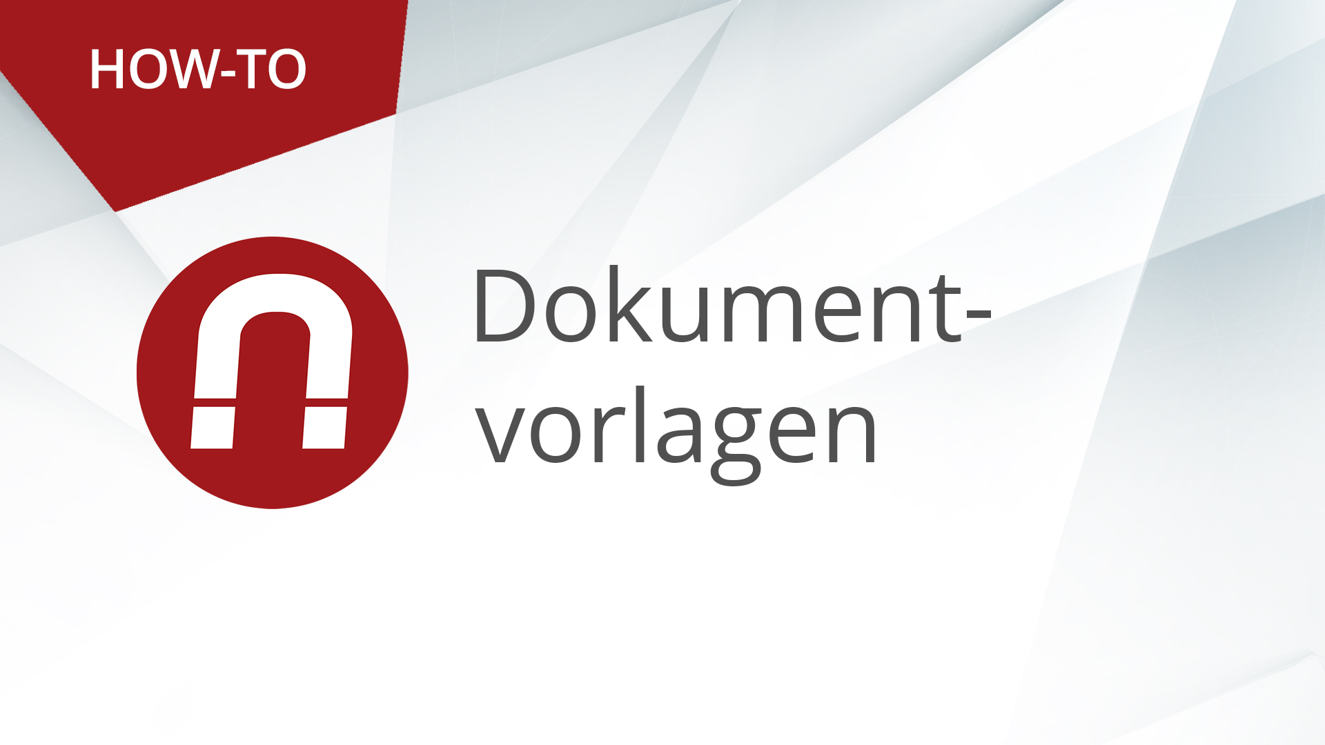 How-To: AMAGNO Advanced – Dokumentvorlagen