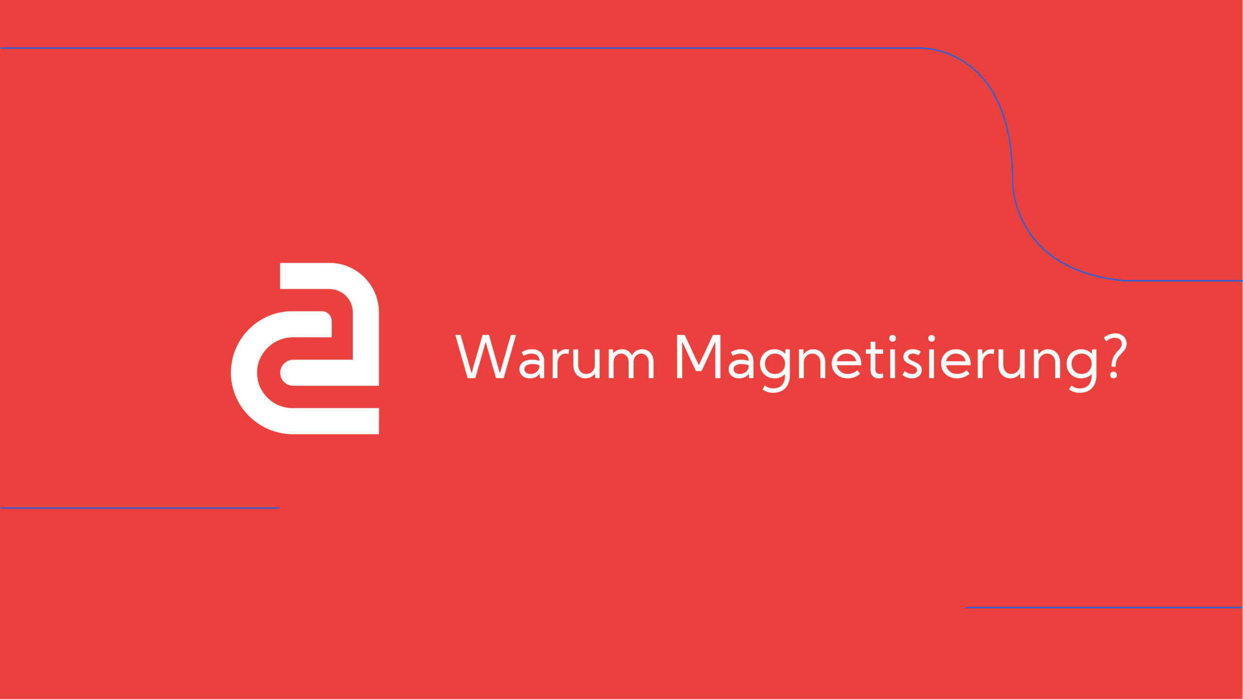 How-To: Amagno Advanced – Magnetisierung (Übersicht)