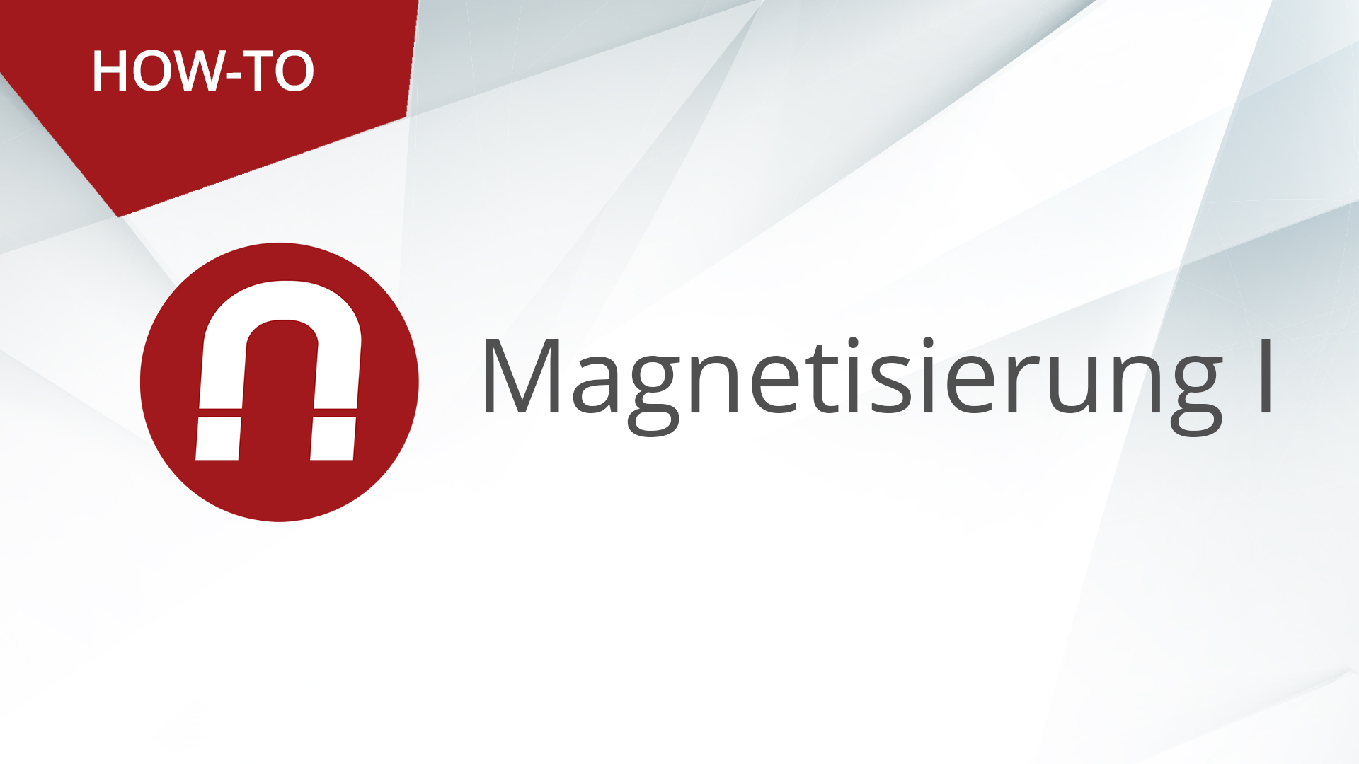 HOW-TO: AMAGNO ADVANCED – MAGNETISIERUNG (Teil 1)