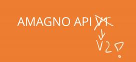 Ende Verfügbarkeit AMAGNO API V1