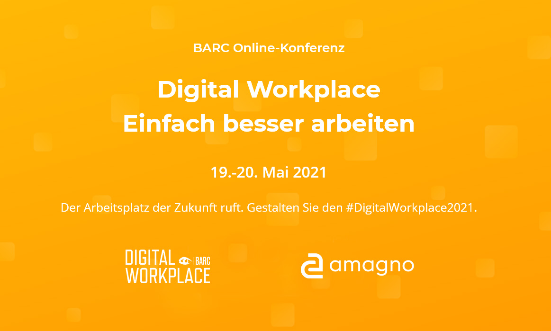 Amagno bei der #DigitalWorkplace2021 Barc Online-Konferenz